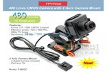FPV-Fever F4802C 480 Pixel CMOS Camera with 2 Axis Camera Mount