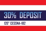 DEPOSIT FOR 120 INCH CESSNA-182
